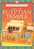 Make This Egyptian Temple (Usborne Cut-Out Models) (0746037813) by Ashman, Iain