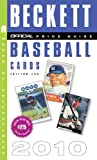 The Official Beckett Price Guide to Baseball Cards 2010, Edition #30 (Beckett Official Price Guide to Baseball Card)