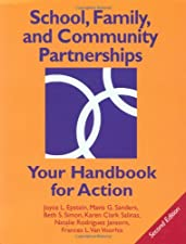 School Family and Community Partnerships Your Handbook for Action by Joyce L. Epstein