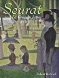 Seurat and La Grande Jatte: Connecting the Dots