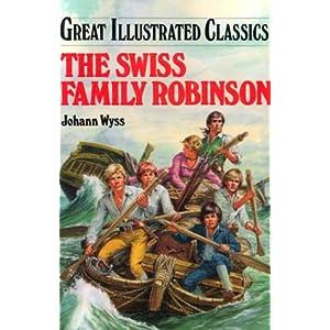The Swiss Family Robinson (Great Illustrated Classics (Abdo))