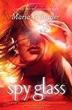 Spy Glass (Glass, Book 3)