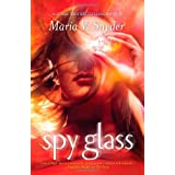 Spy Glassby Maria V. Snyder