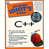 The Complete Idiot's Guide to C++by Paul Snaith