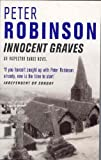 Peter Robinson Innocent Graves (The Inspector Banks Series)