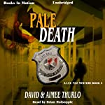Pale Death: Lee Nez Series, Book 3 (       UNABRIDGED) by David Thurlo, Aimee Thurlo Narrated by Brian Holsopple