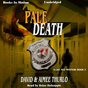 Pale Death: Lee Nez Series, Book 3 | [David Thurlo, Aimee Thurlo]