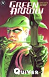 Green Arrow: Quiver (Green Arrow (Graphic Novels))