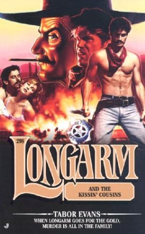 Longarm and the Kissin Cousins, TABOR EVANS