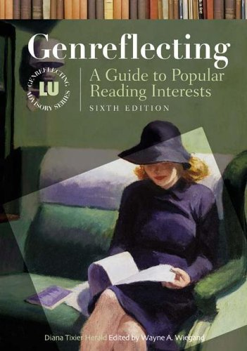 Genreflecting: A Guide to Popular Reading Interests...