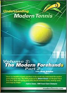 Understanding Modern Tennis: Volume 2: The Modern Forehands - Part 2