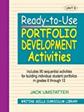 img - for Ready-to-Use Portfolio Development Activities: Unit 6, Includes 90 Sequential Activities for Building Individual Student Portfolios in Grades 6 through 12 book / textbook / text book