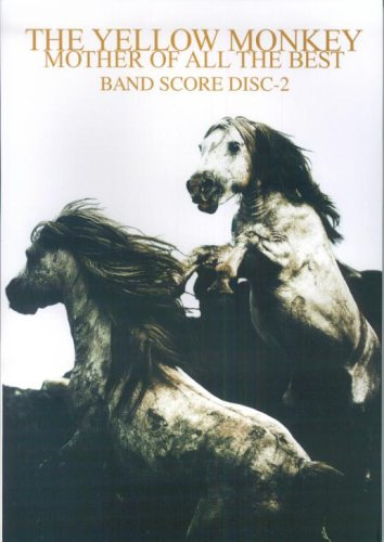 Band THE YELLOW MONKEY/MOTHER OF ALL THE BEST DISC-2 (BAND SCORE)