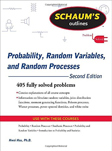 Schaum's Outline of Probability, Random Variables, and...