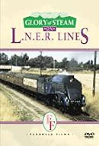 Glory Of Steam on LNER Lines [DVD]