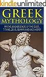 Greek Mythology: Myths And Legends Of...