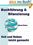 Buchf�hrung & Bilanzierung - Soll und...
