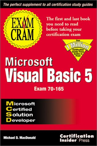 Microsoft Visual Basic 5: Exam Cram