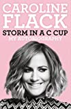 Book - Storm in a C Cup: My Autobiography