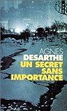 echange, troc Agnes Desarthe - Un Secret Sans Importance