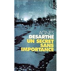 Un secret sans importance - Agnès Desarthe