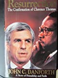 Resurrection: The Confirmation of Clarence Thomas