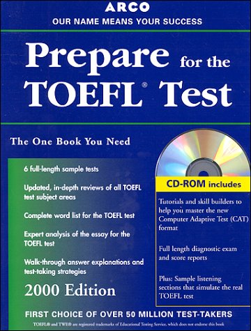 Arco Everything You Need to Score High on the Toefl: 2000 Edition With the Latest Information on the New Computer-Based