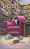 Death by Coffee (A Bookstore Café Mystery Book 1)