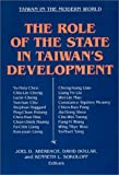 img - for The Role of the State in Taiwan's Development (Taiwan in the Modern World) book / textbook / text book