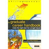 The Graduate Career Handbook: Making the Right Start for a Bright Futureby Shirley Jenner