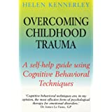 Overcoming Childhood Traumaby Helen Kennerley