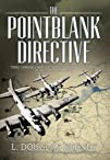 The Pointblank Directive: Three Gener…