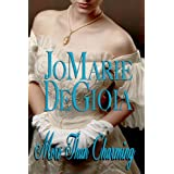 More Than Charming (Book 3 Dashing Nobles Series) ~ JoMarie DeGioia