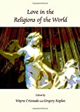 img - for Love in the Religions of the World book / textbook / text book