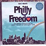 Philly Freedom: 70s Dance Floor Anthems From The City Of Brotherly Love Various Artists