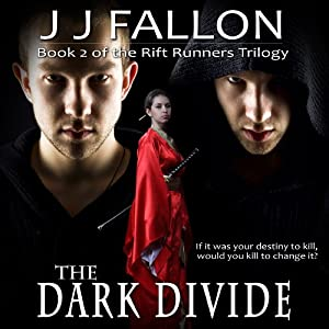 The Dark Divide: Rift Runners, Book 2 | [J J Fallon]