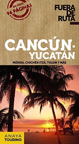 CANCUN Y YUCATAN 2013
