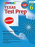 Texas Test Prep, Grade 6 (Spectrum) (076963026X) by Spectrum