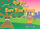Ray Jay And the Grumpy Tree of East Side Park