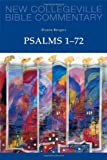 Psalms 1-72: Volume 22 (NEW COLLEGEVILLE BIBLE COMMENTARY: OLD TESTAMENT)