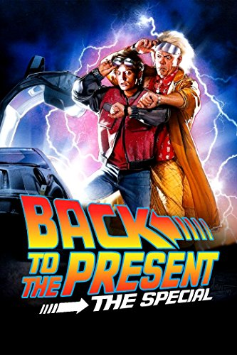 Back To the Present: The Special