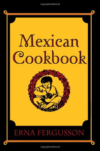 Mexican Cookbook Cover : Mexican cookbook by erna fergusson