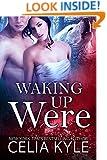 Waking Up Were (BBW Paranormal Shapeshifter Romance)