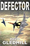 Defector (Phantom Air Combat Book 1)...