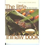 The Little Inihaw Book (Pinoy Classic Cuisine Series) ~ Gene Gonzalez
