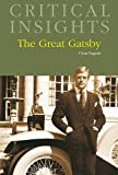 The Great Gatsby (Critical Insights)