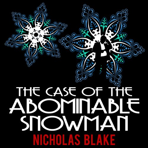 The Case of the Abominable Snowman: Nigel Strangeways, Book 7 PDF