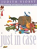 Just In Case (Turtleback School & Library Binding Edition) (0606154183) by Viorst, Judith