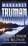 Murder Inside the Beltway (0345498895) by Truman, Margaret