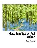 OEvres Complètes de Paul Verlaine (1116157683) by Verlaine, Paul